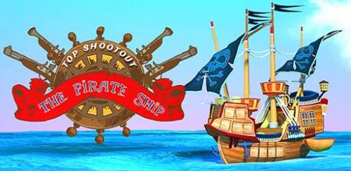 Top Shootout The Pirate Ship